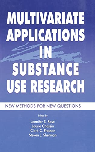 9780805829426: Multivariate Applications in Substance Use Research: New Methods for New Questions (Multivariate Applications Series)