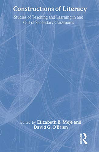 9780805829488: Constructions of Literacy: Studies of Teaching and Learning in and Out of Secondary Classrooms