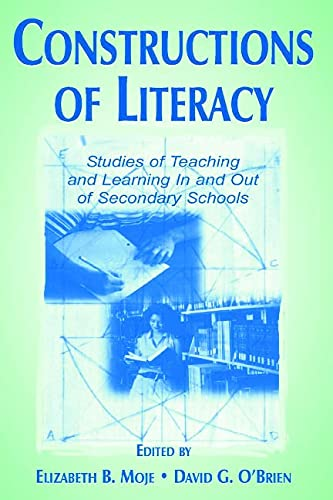 9780805829495: Constructions of Literacy: Studies of Teaching and Learning in and Out of Secondary Classrooms