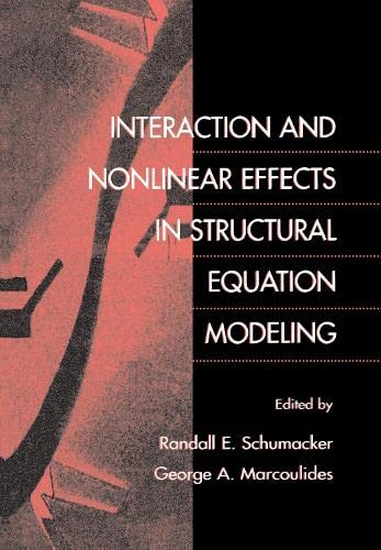 9780805829518: Interaction and Nonlinear Effects in Structural Equation Modeling