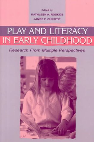 9780805829655: Play and Literacy in Early Childhood: Research From Multiple Perspectives