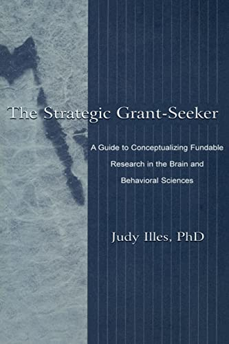 9780805829808: The Strategic Grant-seeker: A Guide To Conceptualizing Fundable Research in the Brain and Behavioral Sciences