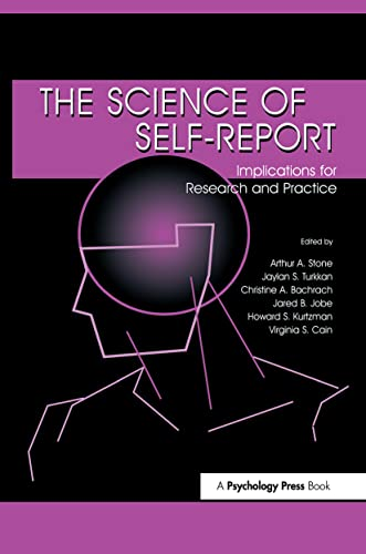9780805829907: The Science of Self-report: Implications for Research and Practice