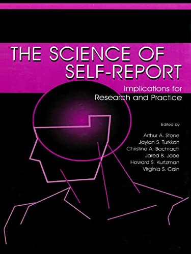 9780805829914: The Science of Self-report: Implications for Research and Practice