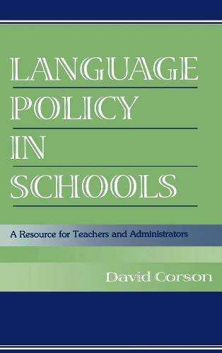9780805830057: Language Policy in Schools: A Resource for Teachers and Administrators