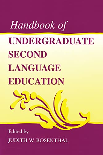 9780805830224: Handbook of Undergraduate Second Language Education