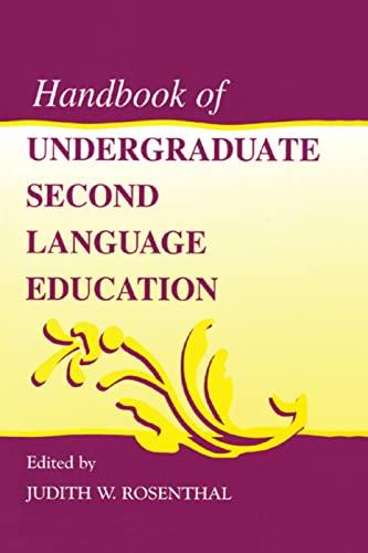 Handbook of Undergraduate Second Language Education: Rosenthal Judith W.