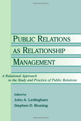 9780805830507: Public Relations As Relationship Management: A Relational Approach To the Study and Practice of Public Relations (Routledge Communication Series)