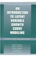 9780805830606: An Introduction to Latent Variable Growth Curve Modeling: Concepts, Issues, and Application, Second Edition (Quantitative Methodology Series)