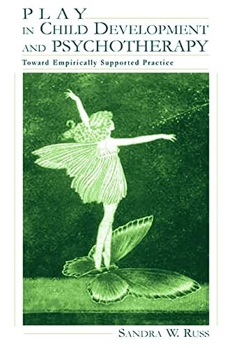 9780805830651: Play in Child Development and Psychotherapy: Toward Empirically Supported Practice (Lea's Personality and Clinical Psychology)