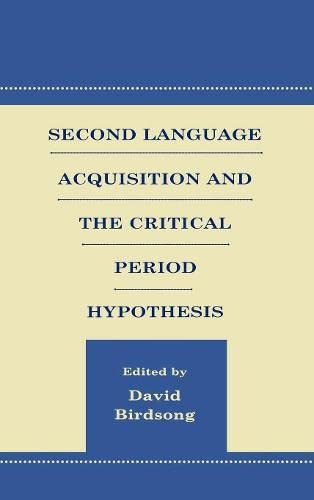 9780805830842: Second Language Acquisition and the Critical Period Hypothesis (Second Language Acquisition Research Series)