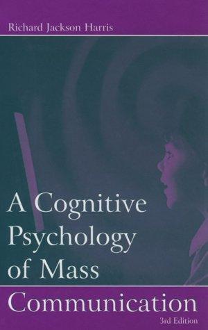 9780805830880: A Cognitive Psychology of Mass Communication (Lea's Communication Series)