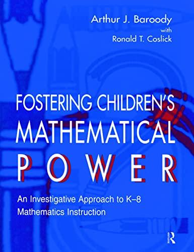 9780805831054: Fostering Children's Mathematical Power: An Investigative Approach To K-8 Mathematics Instruction