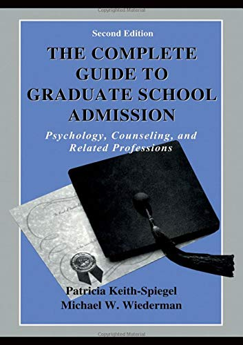 9780805831207: The Complete Guide to Graduate School Admission: Psychology, Counseling, and Related Professions (Complete Guide to Graduate School Admissission Psychology, Counseling, and Related Professions)