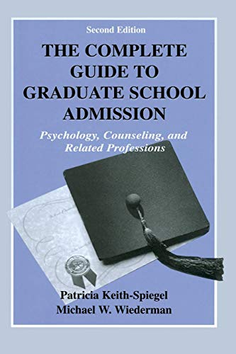 9780805831214: The Complete Guide to Graduate School Admission: Psychology, Counseling, and Related Professions
