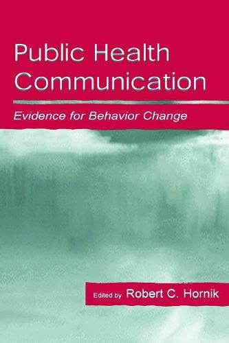 9780805831764: Public Health Communication: Evidence for Behavior Change