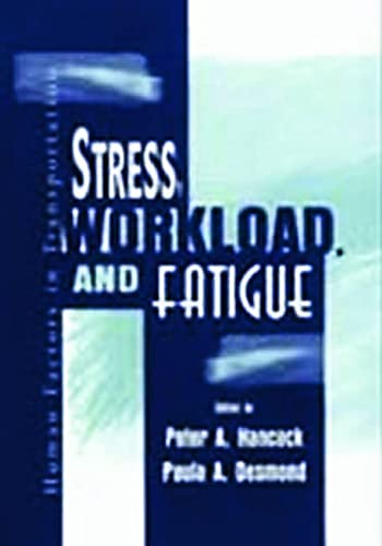 9780805831788: Stress Workload and Fatigue (Human Factors in Transportation)