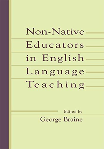 9780805832051: Non-native Educators in English Language Teaching