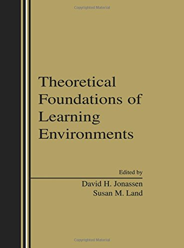 9780805832150: Theoretical Foundations of Learning Environments