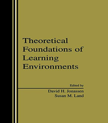 9780805832167: Theoretical Foundations of Learning Environments