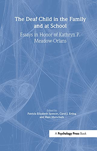 9780805832204: The Deaf Child in the Family and at School: Essays in Honor of Kathryn P. Meadow-Orlans