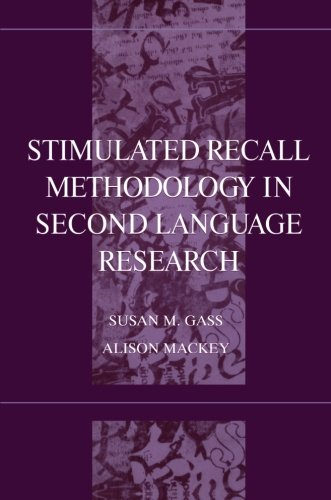 9780805832242: Stimulated Recall Methodology in Second Language Research (Second Language Acquisition Research Series)