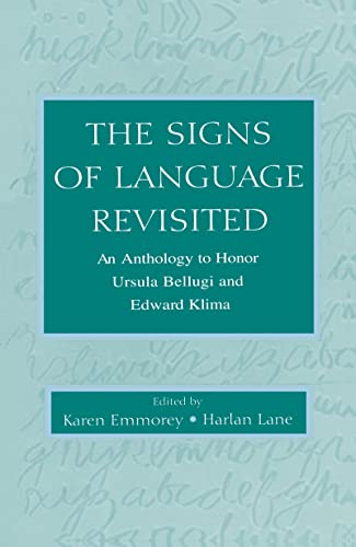 9780805832464: The Signs of Language Revisited: An Anthology To Honor Ursula Bellugi and Edward Klima