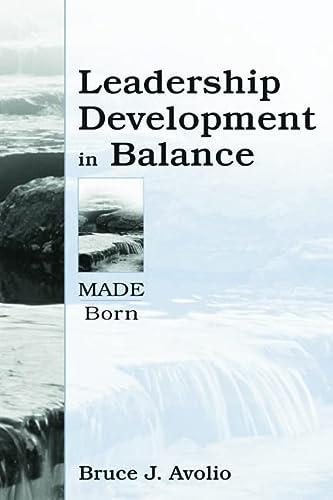 9780805832839: Leadership Development in Balance: MADE/Born