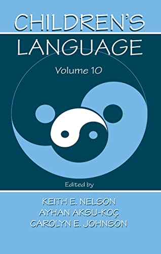 9780805832921: 010: Children's Language: Volume 10: Developing Narrative and Discourse Competence
