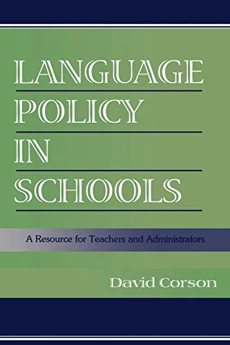 9780805832969: Language Policy in Schools: A Resource for Teachers and Administrators
