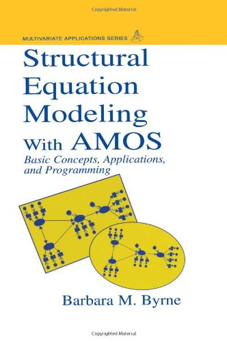 9780805833225: Structural Equation Modeling With AMOS: Basic Concepts, Applications, and Programming (Multivariate Applications Series)