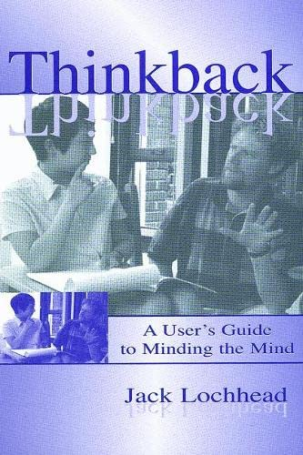 9780805833423: Thinkback: A User's Guide to Minding the Mind