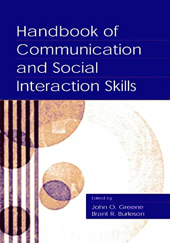 9780805834185: Handbook of Communication and Social Interaction Skills (Routledge Communication Series)