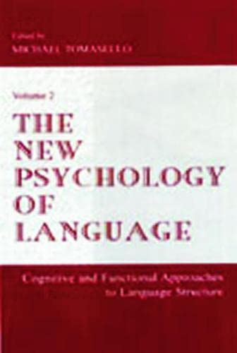 9780805834284: The New Psychology of Language: Cognitive and Functional Approaches To Language Structure, Volume II: Cognitive and Functional Approaches to Language Structure Vol 2