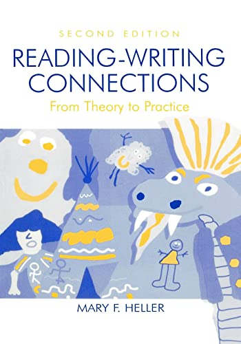 9780805834512: Reading-Writing Connections: From Theory to Practice