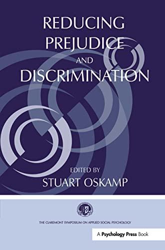 Reducing Prejudice and Discrimination (Claremont Symposium on