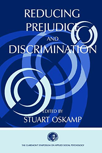 9780805834826: Reducing Prejudice and Discrimination (Claremont Symposium on Applied Social Psychology Series)