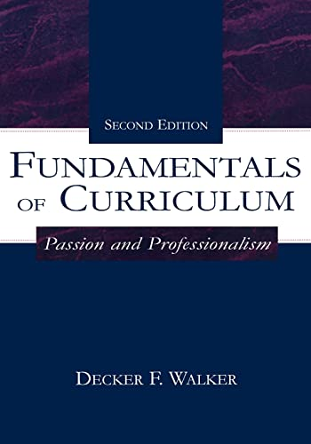 9780805835021: Fundamentals of Curriculum: Passion and Professionalism