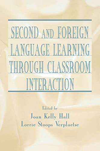 9780805835144: Second and Foreign Language Learning Through Classroom Interaction