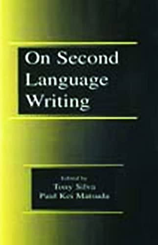 9780805835151: On Second Language Writing