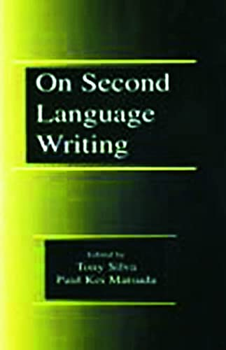 9780805835168: On Second Language Writing