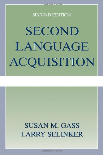 Second Language Acquisition: An Introductory Course - Second Edition.