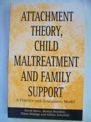 9780805835373: Attachment Theory, Child Maltreatment, and Family Support: A Practice and Assessment Model
