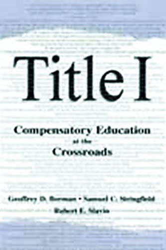 9780805835496: Title I: Compensatory Education at the Crossroads (Sociocultural, Political, and Historical Studies in Education)
