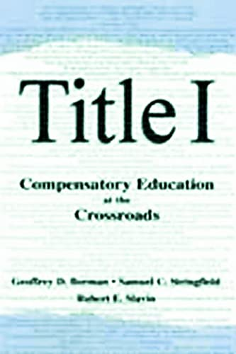 9780805835502: Title I: Compensatory Education at the Crossroads (Sociocultural, Political, and Historical Studies in Education)