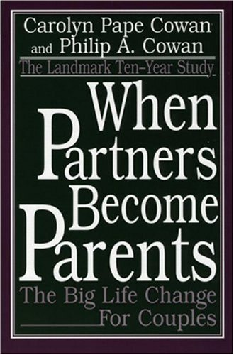 9780805835595: When Partners Become Parents: The Big Life Change for Couples