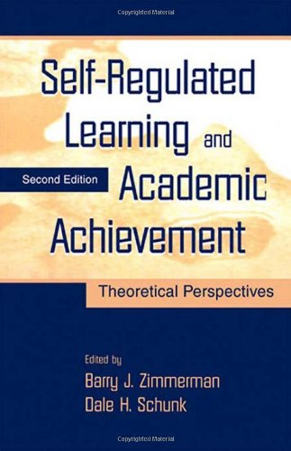 Self-Regulated Learning and Academic Achievement: Theoretical Perspectives: Routledge