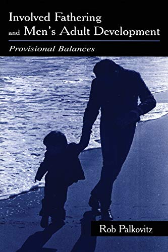 9780805835656: Involved Fathering and Men's Adult Development