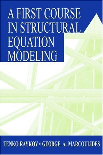 9780805835694: A First Course in Structural Equation Modeling