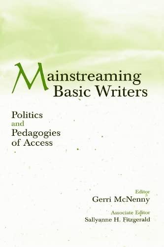 9780805835731: Mainstreaming Basic Writers: Politics and Pedagogies of Access